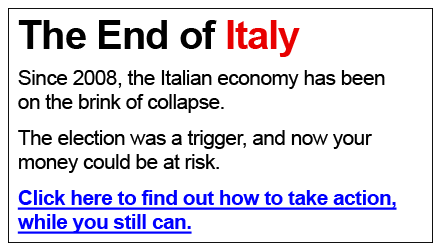 The End of Itay –  Since 2008, the Italian economy has been on the brink of collapse.