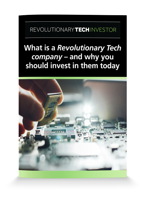 What is a revolutionary tech company and why should you invest in them today?